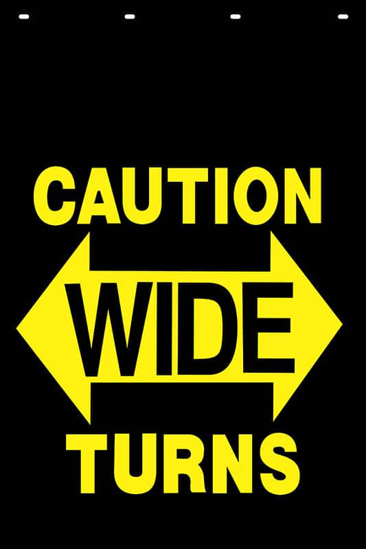 Image of Caution Wide Turns Stock Stamp Mud Flap Design