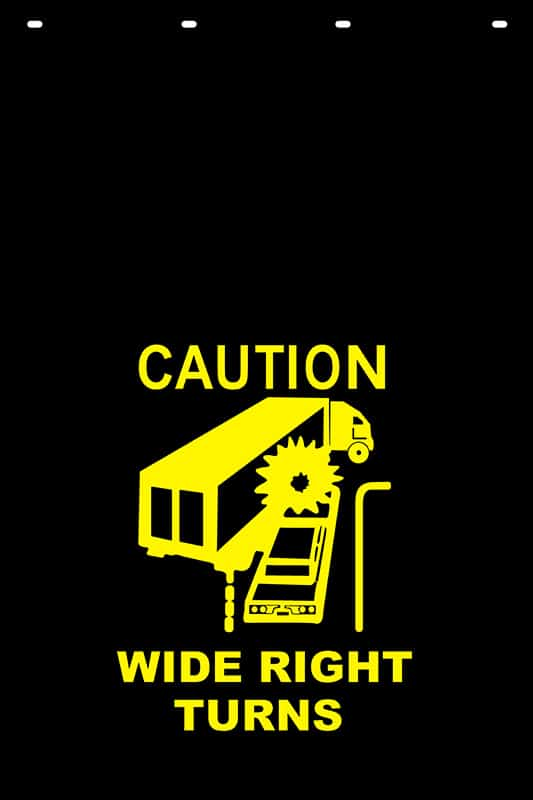 Image of Caution Wide Right Turns Stock Stamp Mud Flap